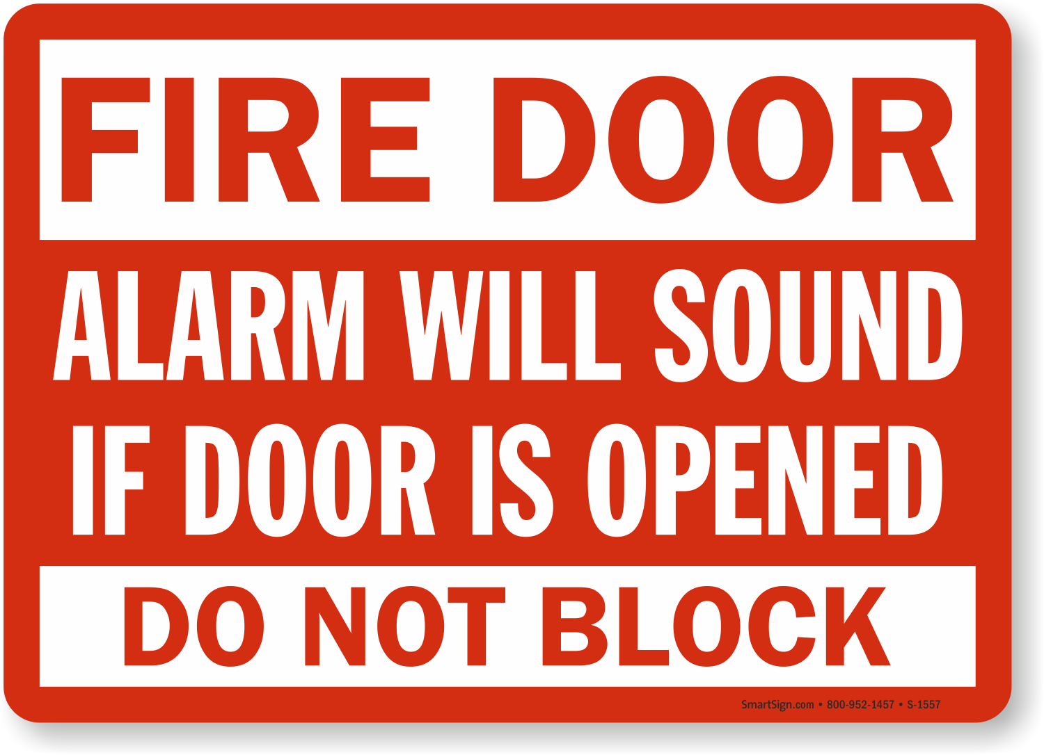 Fire Door Alarm Opened Signs Fire And Emergency Signs