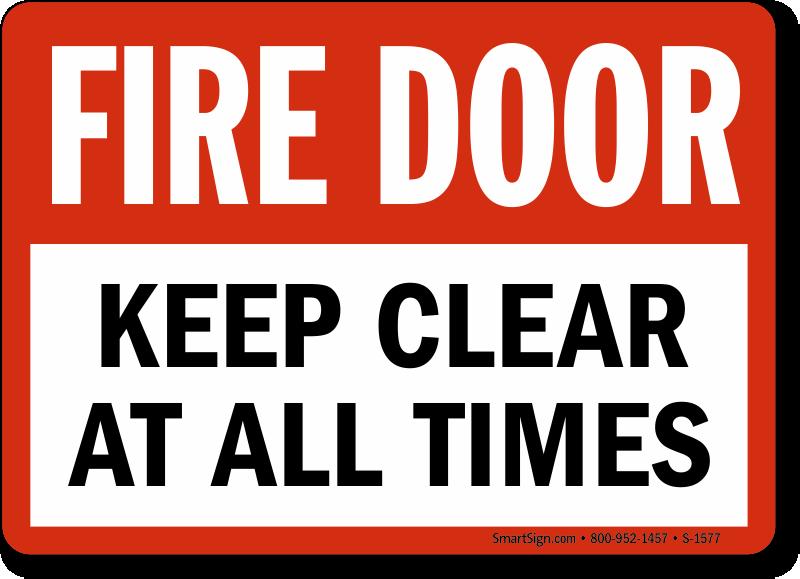 Fire Door Signs : Fire door signs do not block
