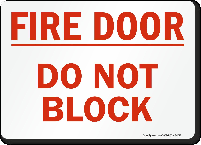Do Not Block Door : Fire door signs exit create own