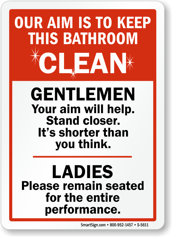 Humorous sign keep bathroom clean best prices sku s 5611 for How to keep a toilet clean
