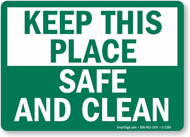 Keep Place Safe Clean Signs Housekeeping Clean Signs