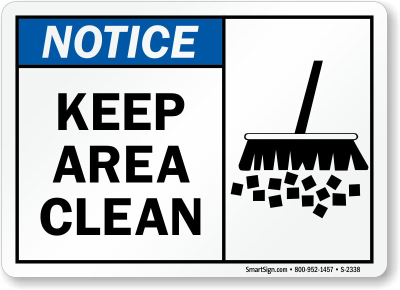 Keep Area Clean Signs, Notice Signs, SKU: S-2338