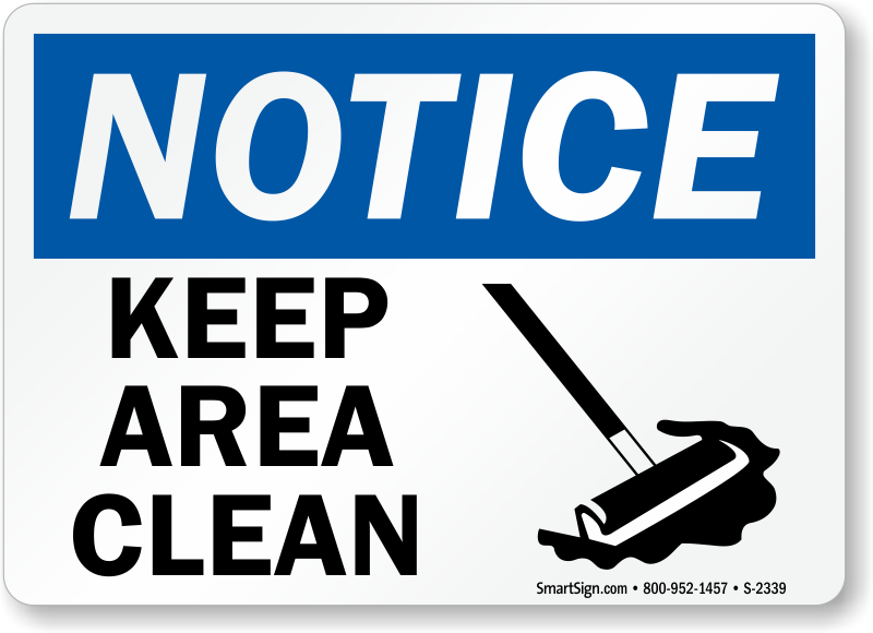 Keep Area Clean with Sweep Graphic Signs, Notice Signs, SKU: S-2339