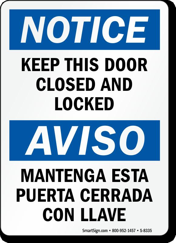 Bilingual Keep Door Closed Locked Notice Sign  S