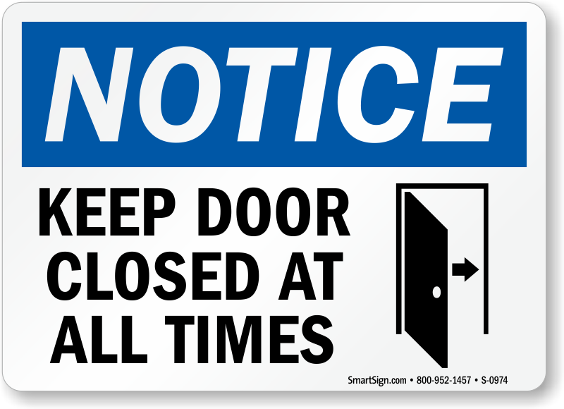 Keep Closed All Times Sign Door Gate Signs Sku S 0974