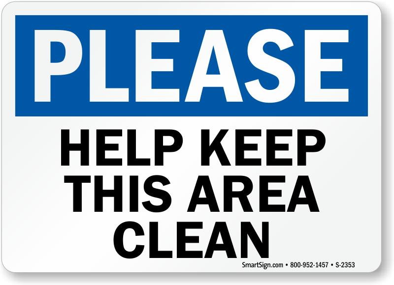 Please Help Keep Area Clean Sign Sku S 2353