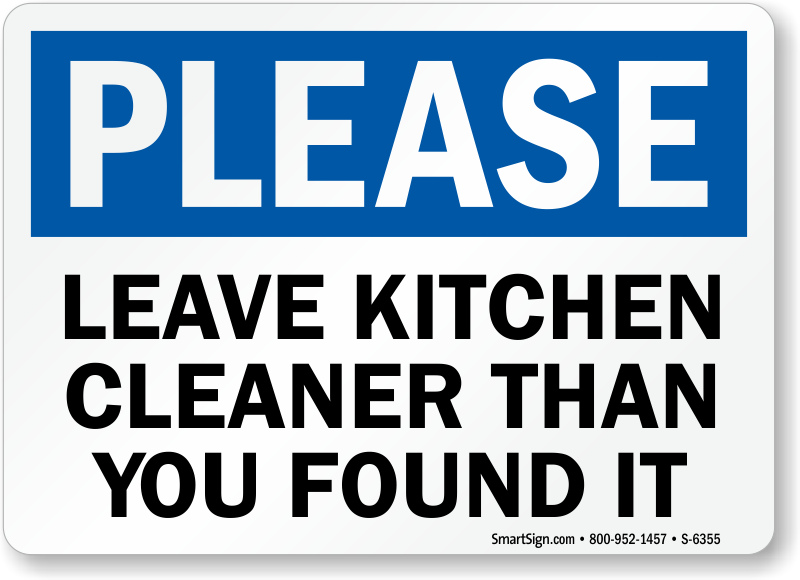 Keep Kitchen Clean Signs | Kitchen Courtesy Signs