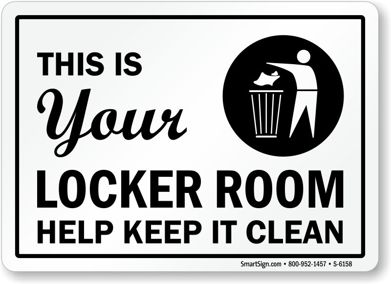 This Is Your Locker Room Keep It Clean Sign Ships Free