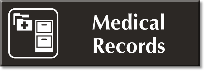Medical Records Signs Medical Records Door Signs