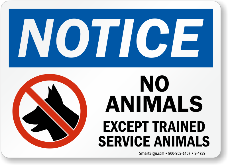 Crazy image regarding no pets allowed except service animals sign printable