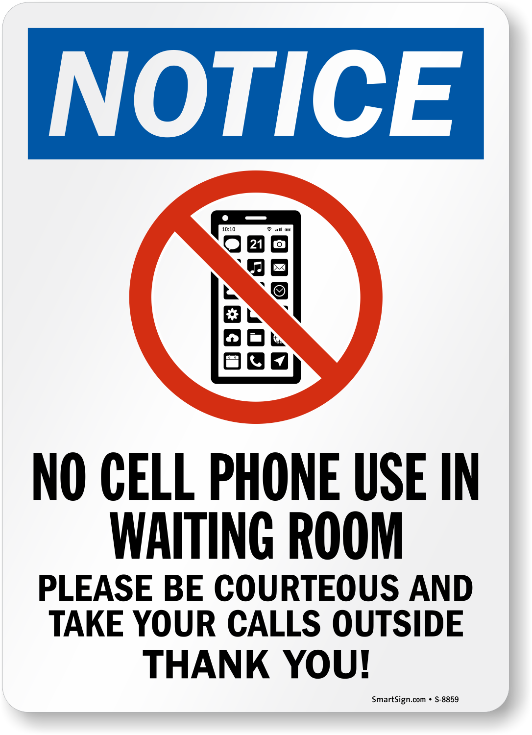 No Cell Phone Use In Waiting Room Sign - Be Courteous Signs, SKU ...