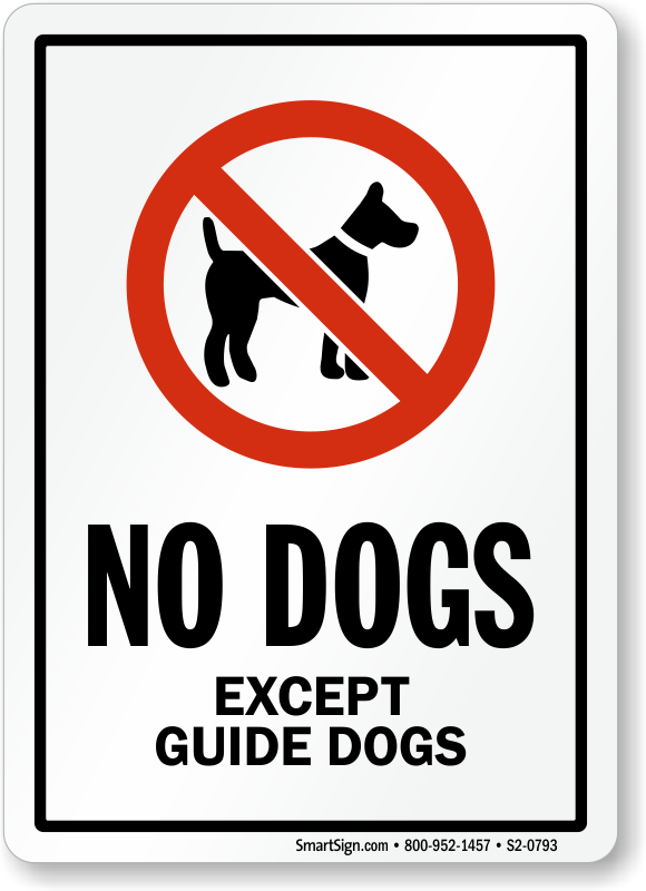 no-except-guide-dogs-sign-s2-0793.png