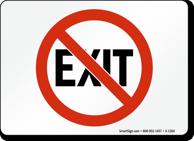No Exit Signs Exit Entrance Signs Sku S 1266