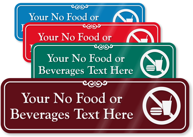 No Food Or Drink Signs - Custom No Food Or Drink Signs
