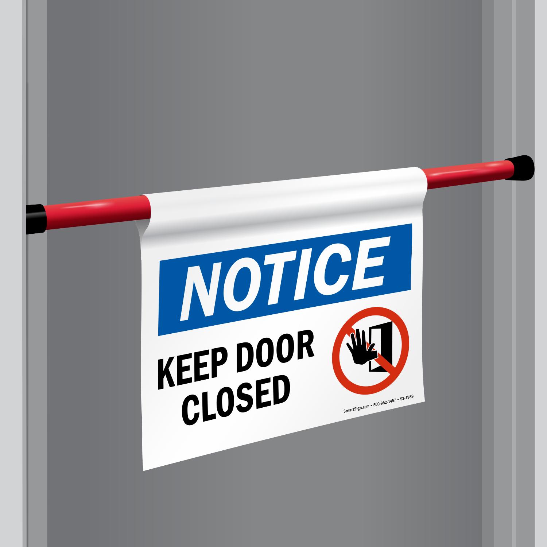 Yellow Notice On Front Door: Do Not Prop Door Open Signs