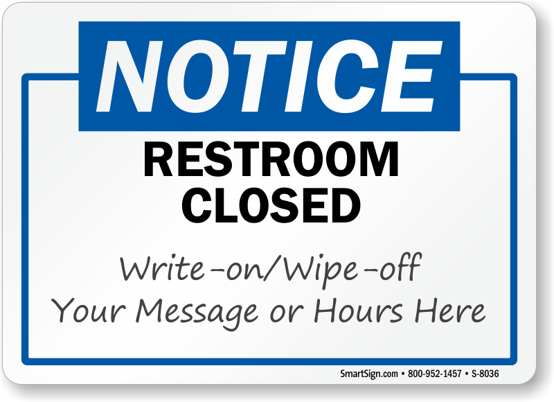 Restroom Closed Write On Wipe Off Notice Sign Sku S