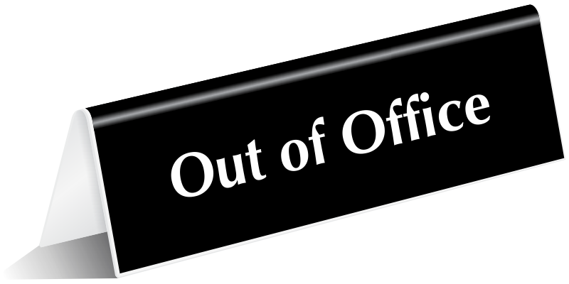 Out of Office Signs: www.mydoorsign.com/out-of-office-signs
