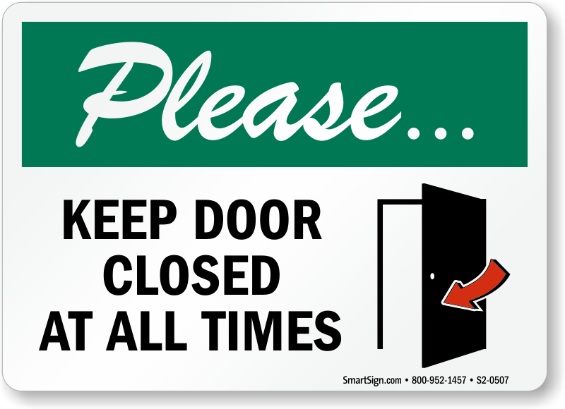 Please Keep Door Closed At All Times Sign - Secure Shopping, SKU: S2 ...