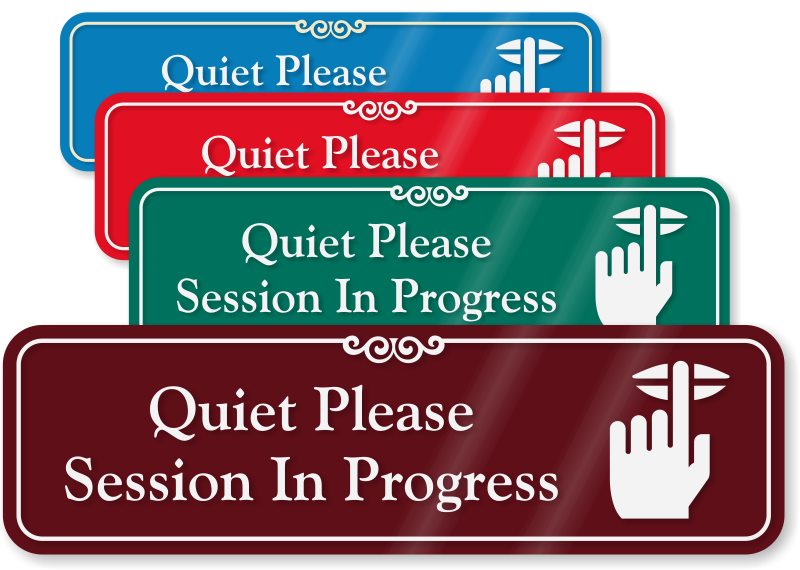 quiet please sign - photo #12