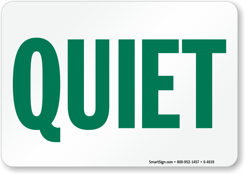 Quiet Sign - Do Not Disturb Sign Horizontal, SKU: S-4619