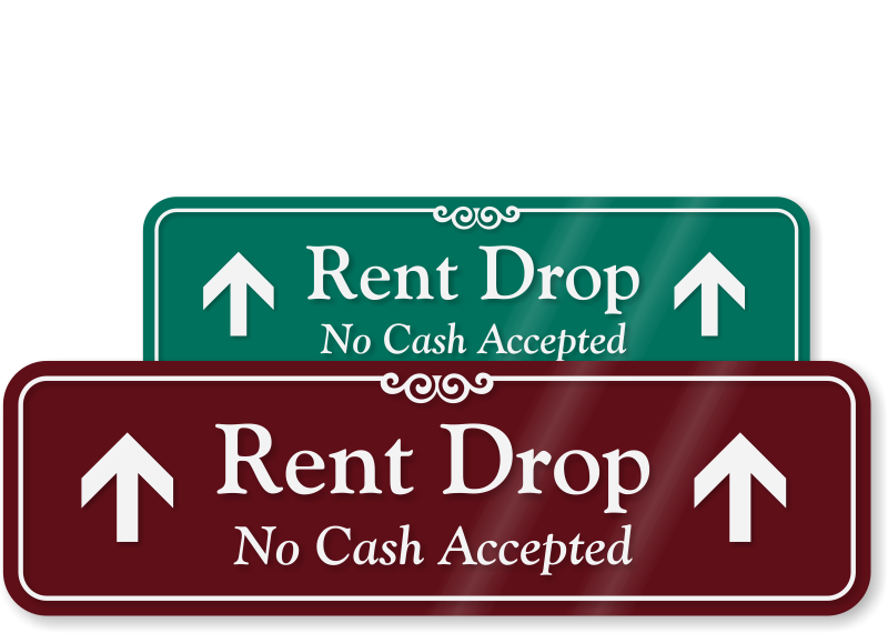 rent drop no cash accepted sign engraved sign sku se 1663 u. Black Bedroom Furniture Sets. Home Design Ideas