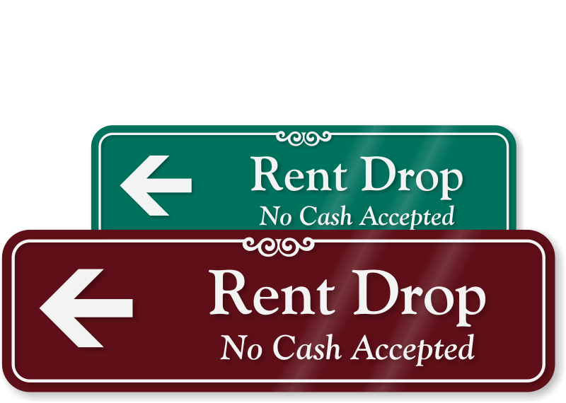 rent drop no cash accepted sign with left arrow sku se 1663 l. Black Bedroom Furniture Sets. Home Design Ideas