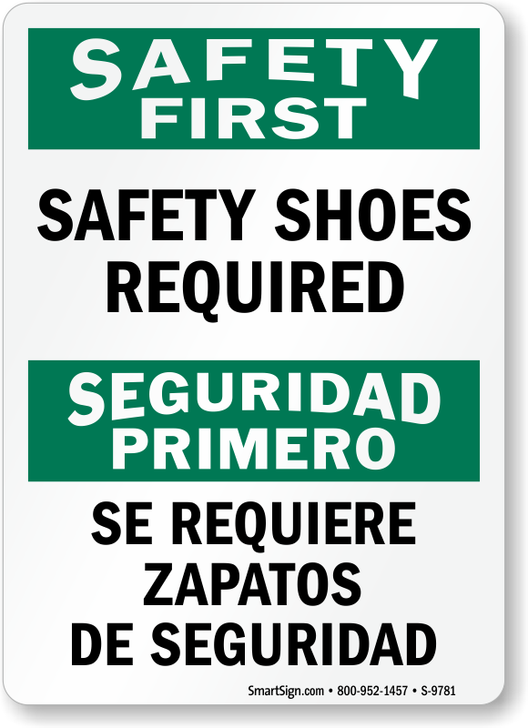 Safety shoes required bilingual osha safety first sign for Osha bathroom requirements