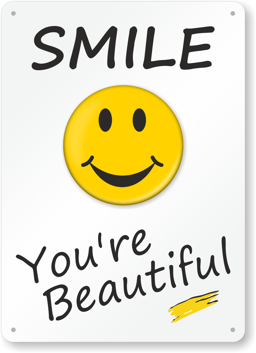smile you are beautiful sign