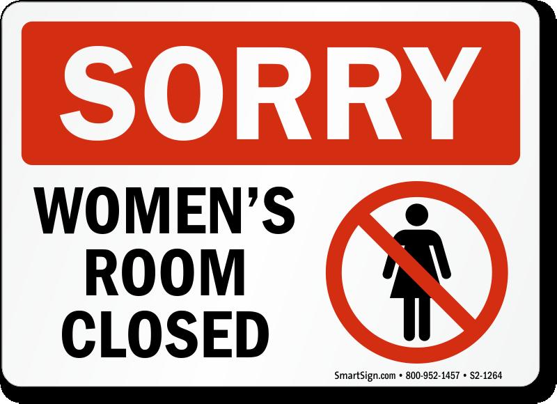 Sorry Women Room Closed Bathroom Sign Sku S2 1264