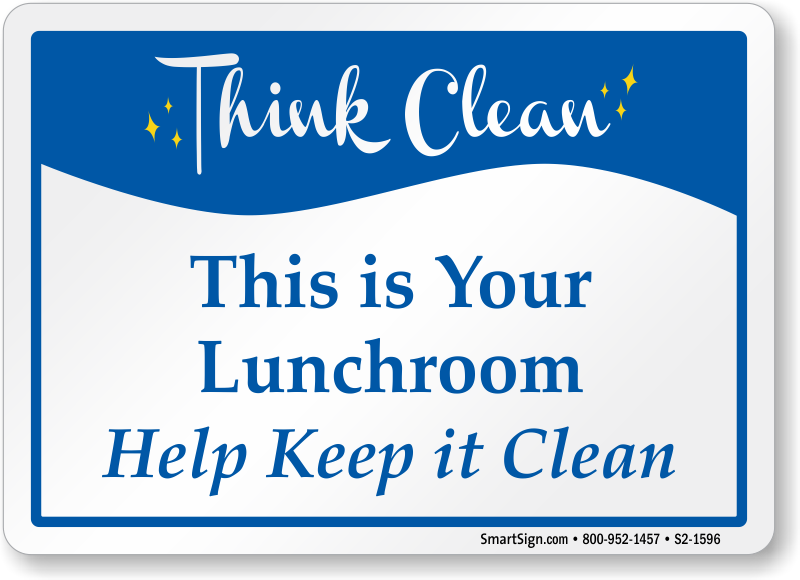 Help Keep Your Lunchroom Clean Sign Sku S2 1596