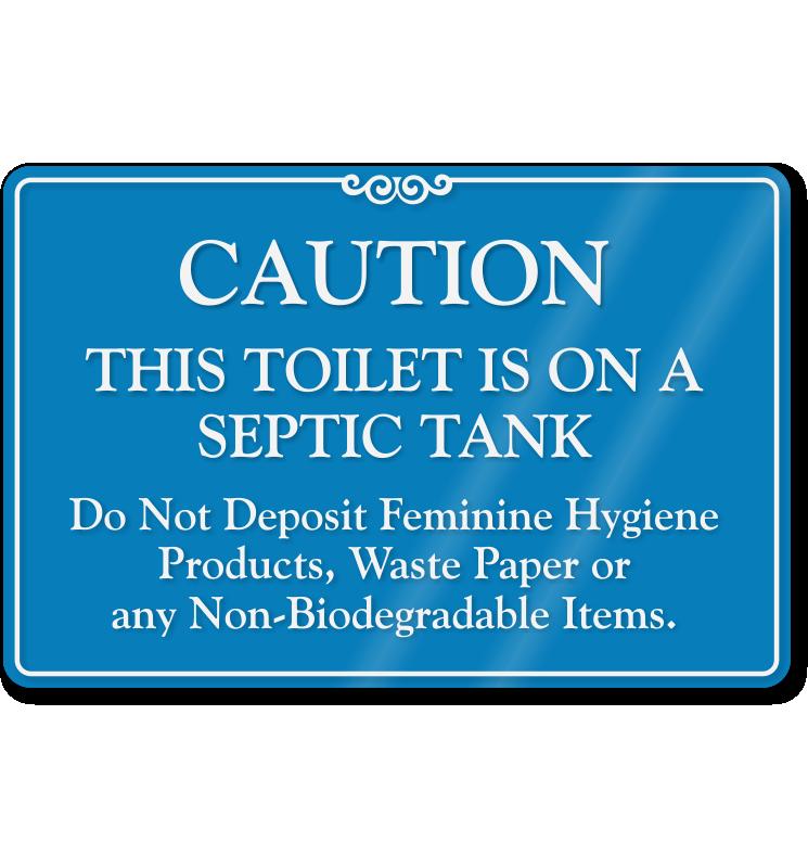 Toilet On Septic Tank Don  39 t Deposit Waste Sign. Toilet On Septic Tank Do Not Deposit Feminine Products Sign  SKU