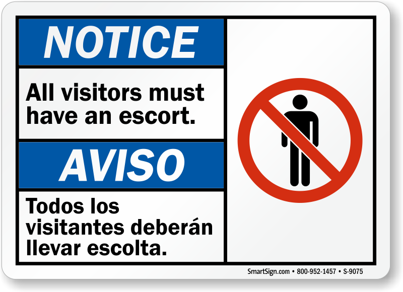 all visitors must sign in template - all visitors must have an escort bilingual notice sign