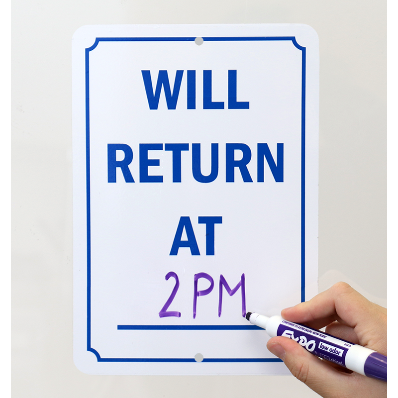 Will Return At Sign Dry Erase Be Back Signs Sku S 9368