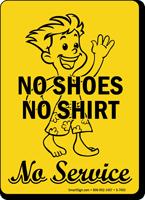 No Shoes No Shirt No Service