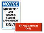 By Appointment Only Signs