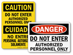 Do Not Enter Authorized Personnel Only