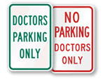 Doctor's Parking Signs
