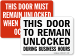 Door to Remain Unlocked Signs
