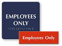 Employees Only Signs