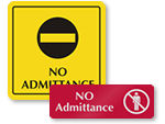 No Admittance Door Signs