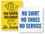 No Shirt, No Shoes, No Service Signs