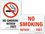 No Smoking Within _ Feet Signs