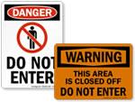 Outdoor Do Not Enter Signs