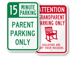 Parent Parking Only Signs