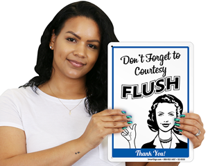Flush After Use Signs