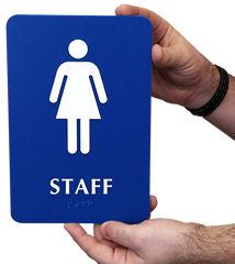 Staff Bathroom Braille Sign