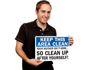 Funny Keep Area Clean Sign