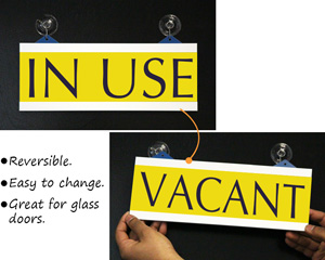 In Use/Vacant Sign with Suction Cups