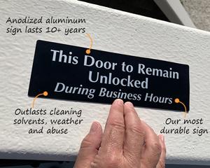 Keep door unlocked sign