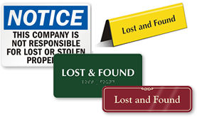 Lost and Found Signs - Location Signs